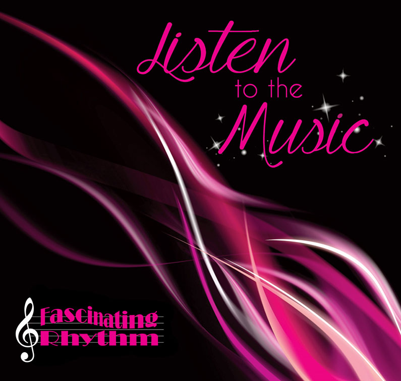 Listen to the Music Fascinating Rhythm